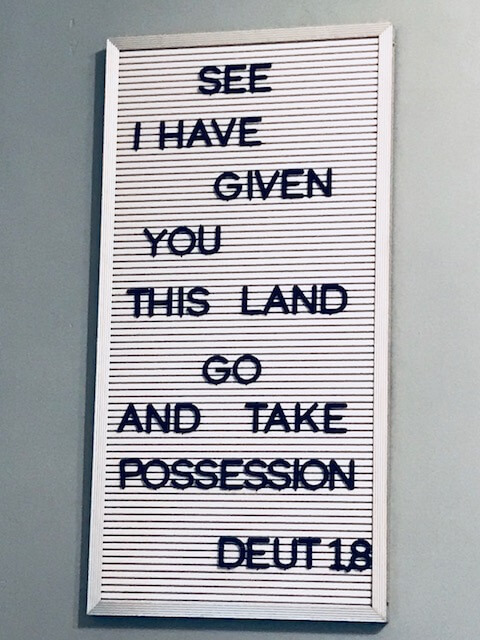 See I have given you this land. Go and take possession. Deut 1:8